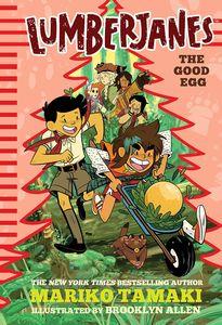 [Lumberjanes: The Good Egg (Hardcover) (Product Image)]