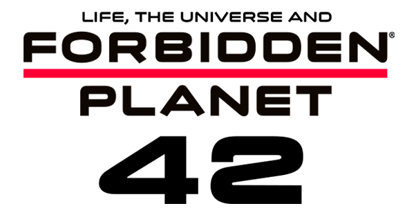 Life, Universe and Forbidden Planet 42