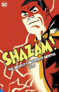 [Shazam!: The World's Mightiest Mortal: Volume 3 (Hardcover) (Product Image)]