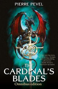 [The Cardinal's Blades: Omnibus: The Cardinal's Blades, The Alchemist in the Shadows & The Dragon Arcana (Product Image)]