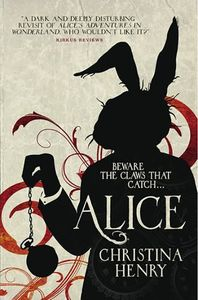 [Chronicles Of Alice: Book 1: Alice (Product Image)]