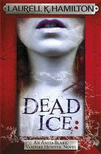 [Anita Blake: Vampire Hunter: Book 24: Dead Ice (Product Image)]