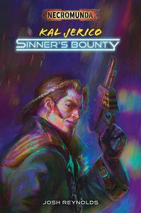 [Warhammer: Necromunda: Kal Jerico: Sinner's Bounty (Product Image)]