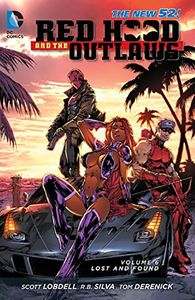 [Red Hood & The Outlaws: Volume 6: Lost & Found (N52) (Product Image)]