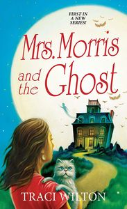 [A Salem B&B Mystery: Book 1: Mrs Morris & The Ghost (Product Image)]