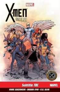 [X-Men: Gold: Volume 1 (Product Image)]