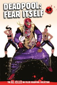 [Deadpool: All Killer No Filler Graphic Novel Collection #45 (Product Image)]