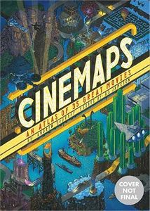 [Cinemaps: An Atlas Of 35 Great Movies (Hardcover) (Product Image)]