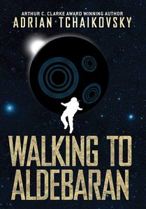 [Walking To Aldebaran (Signed Edition Hardcover) (Product Image)]