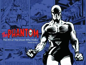 [The Phantom: Art Of The Ghost Who Walks (Hardcover) (Product Image)]