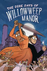 [The Dire Days Of Willowweep Manor (Hardcover) (Product Image)]