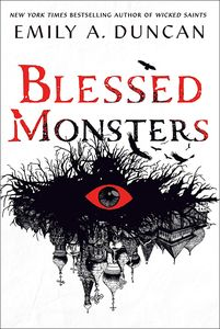 [Something Dark & Holy: Book 3: Blessed Monsters (Hardcover) (Product Image)]
