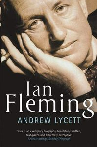 [Ian Fleming: The Man Who Created James Bond 007 (Hardcover) (Product Image)]