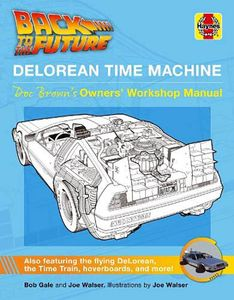 [Haynes Manual: Back To The Future: DeLorean Time Machine: Doc Brown's Owner's Workshop Manual (Hardcover) (Product Image)]