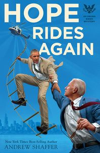 [Obama Biden Mysteries: Book 2: Hope Rides Again (Product Image)]