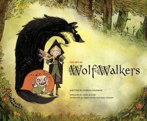 [The Art Of Wolfwalkers (Hardcover) (Product Image)]