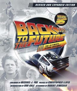 [Back To The Future: The Ultimate Visual History: Updated (Signed Edition Hardcover) (Product Image)]