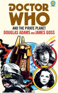 [Doctor Who: The Pirate Planet (Target Collection) (Product Image)]