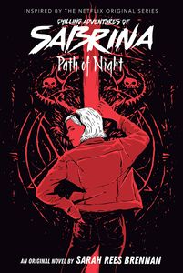 [Chilling Adventures Of Sabrina: Book 3: Path Of Night (Product Image)]