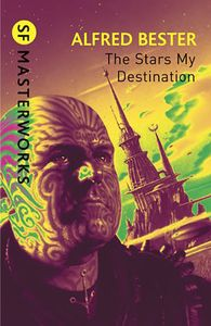 [S.F. Masterworks: The Stars My Destination (Product Image)]