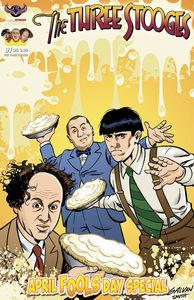 [Three Stooges: April Fools Day (Pie Time Cover) (Product Image)]