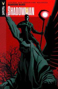 [Shadowman: Volume 3: Deadside Blues (Product Image)]