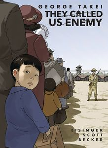 [They Called Us Enemy: Expanded Edition (Hardcover) (Product Image)]