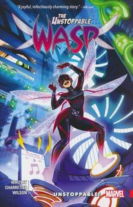 [Unstoppable Wasp: Volume 1: Unstoppable (Product Image)]