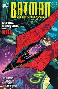 [Batman Beyond: Volume 6: Divide Conquer & Kill (Product Image)]