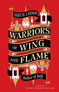 [Sisters of Shadow & Light: Book 2: Warriors Of Wing & Flame (Hardcover) (Product Image)]