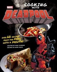[Marvel Comics: Cooking With Deadpool (Hardcover) (Product Image)]