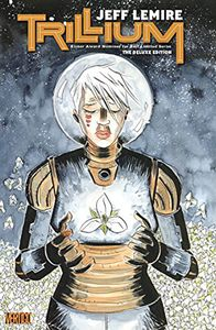 [Trillium: The Deluxe Edition (Hardcover) (Product Image)]