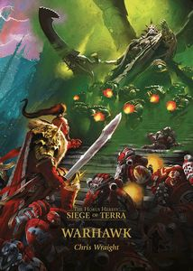 [Warhammer: The Horus Heresy: Siege Of Terra: Volume 6: Warhawk (Hardcover) (Product Image)]
