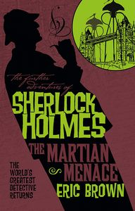 [The Further Adventures Of Sherlock Holmes: The Martian Menace (Product Image)]