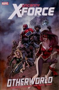 [Uncanny X-Force: Otherworld (Premier Edition Hardcover) (Product Image)]