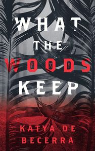 [What The Woods Keep (Hardcover) (Product Image)]