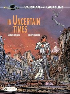 [Valerian: Volume 18: In Uncertain Times (Product Image)]