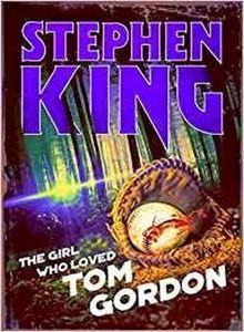 [The Girl Who Loved Tom Gordon (Halloween Reissue) (Product Image)]