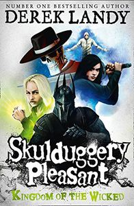 [Skulduggery Pleasant: Book 7: Kingdom Of The Wicked (Product Image)]