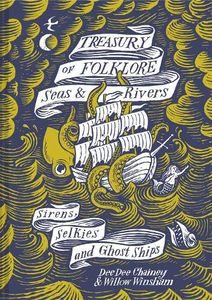 [Treasury Of Folklore: Seas & Rivers (Hardcover) (Product Image)]