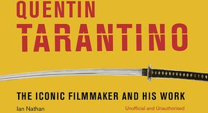 [Quentin Tarantino: The Iconic Filmmaker & His Work (Hardcover) (Product Image)]