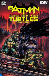 [Batman/Teenage Mutant Ninja Turtles: Omnibus (Hardcover) (Product Image)]