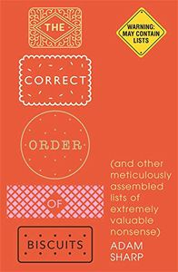 [The Correct Order Of Biscuits & Other Meticulously Assembled Lists (Hardcover) (Product Image)]