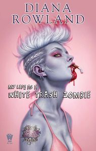[My Life As A White Trash Zombie (Product Image)]