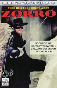 [American Mythology Archives Presents: Zorro: 1958 Dell Four Color #882 (Product Image)]