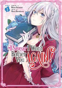 [I Swear I Won't Bother You Again!: Volume 1 (Product Image)]