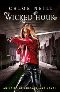 [Chicagoland Vampires: Book 2: Wicked Hour: An Heirs Of Chicagoland Novel (Product Image)]