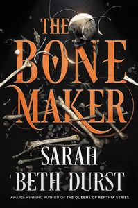 [The Bone Maker: A Novel (Product Image)]