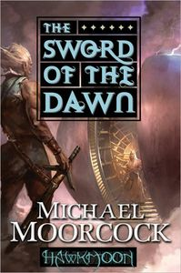 [Runestaff: Book 3: Hawkmoon: The Sword Of The Dawn (Product Image)]