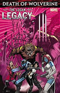 [Death Of Wolverine: The Logan Legacy (Product Image)]